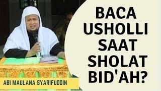 Video Baca Usholli Saat Sholat Masuk Neraka? - Ustadz Abi Maulana Syarifuddin MP3, 3GP, MP4, WEBM, AVI, FLV September 2019