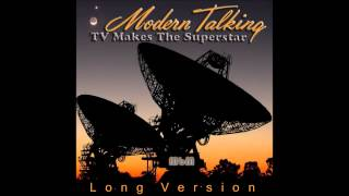 Modern Talking - Tv Makes The Superstar Long Version (mixed by Manaev)