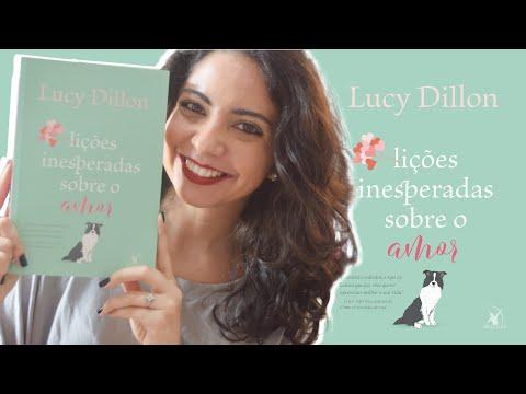 ROMANCE DE AQUECER O CORAÇÃO: LIÇÕES INESPERADAS SOBRE O AMOR, DE LUCY DILLON   MINHA VIDA LITERÁRIA
