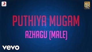 Pudhiya Mugam - Azhagu Male Lyric   A.R. Rahman - YouTube