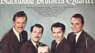Blackwood Brothers- I Won't Have To Cross Jordan Alone