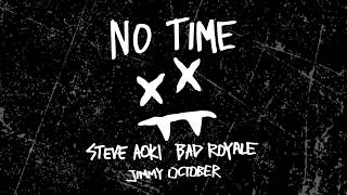 Steve Aoki & Bad Royale - No Time feat. Jimmy October (Cover Art) [Ultra Music]