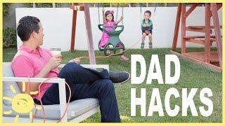MOM HACKS ℠   Dad Edition!  (Ep. 7)
