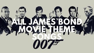 All James Bond Movie Theme Songs