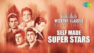 Weekend Classics Radio Show | The Self made Super stars