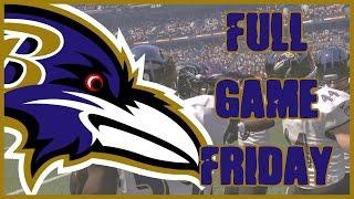 Madden 17 Full Game Friday - Baltimore Ravens