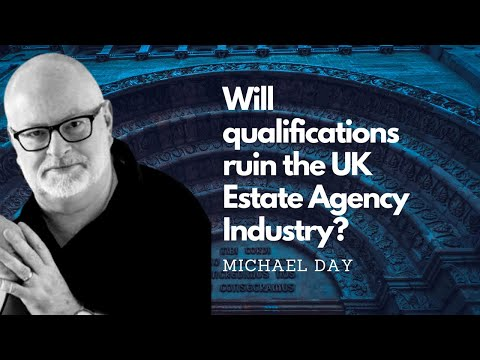 Interview: Will qualifications ruin the UK estate agency industry?