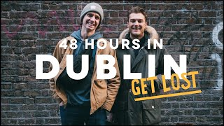48 HOURS IN DUBLIN - GET LOST Edition Ft. Guinness, Cocktail Bars & Europes Biggest Indoor Screen