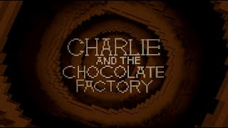 Charlie And The Chocolate Factory Intro In Minecraft