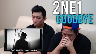 2NE1 | 「 GOODBYE 」MV Reaction + REAL TALK #thankyou2ne1
