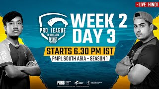 [Hindi] PMPL South Asia Day 3 W 2 | PUBG MOBILE Pro League S1
