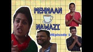 MEHMAN NAWAZI ( DANNY SMOKE FT. SURMAYEE PARCHHA) Episode 1