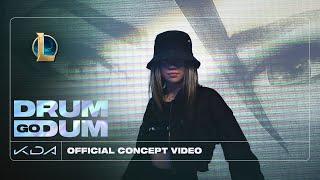 K/DA - DRUM GO DUM ft. Aluna, Wolftyla, Bekuh BOOM (Official Concept Video - Starring Bailey Sok)