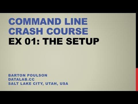 Command Line Crash Course - Ex 01 - The Setup