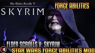 Skyrim - Star Wars Force Abilities Mod
