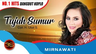 Mirnawati - Tujuh Sumur ( Official Music Video )