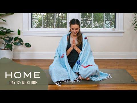 Home – Day 12 – Nurture | 30 Days of Yoga With Adriene