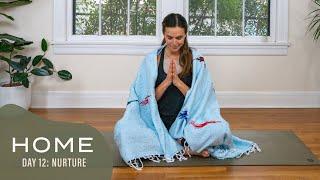 Home-Day 12-Nurture | 30 Days of Yoga With Adriene