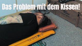Das Problem mit dem Kissen!
