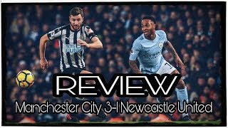 Review   Manchester City 3-1 Newcastle United