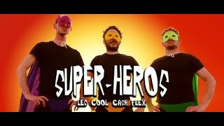 Cool Cash Flex - Super héros (2020)