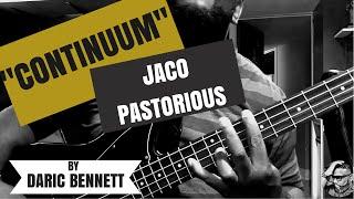 Continuum - Jaco Pastorius cover Daric Bennett