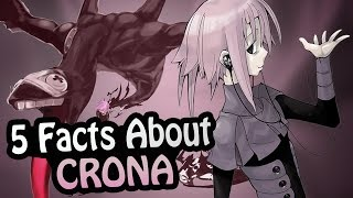 Top 5 Facts - Crona