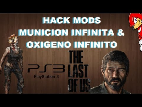 Hack Mods The Last of Us PS3 CFW Infinite Ammo,Infinite Oxygen,Infinite Flamethrower - By ReCoB