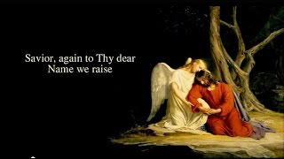 Saviour, Again to Thy Dear Name - Christian Hymns with Lyrics