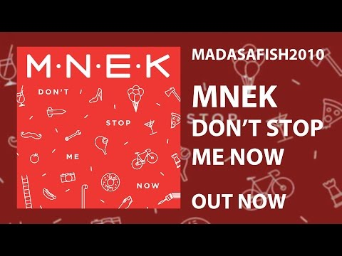 Don't Stop Me Now (2016) (Song) by MNEK