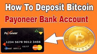 Bitcoin To Payoneer Exchange 2018-19