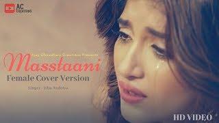 Masstaani  (Female Cover Version)   New Punjabi Song 2018   B Praak   Isha Andotra   Reworks