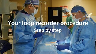 Getting an insertable cardiac monitor (loop recorder)? Watch an implant procedure!