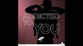 Avicii Addicted to you   Mixed by David Guetta