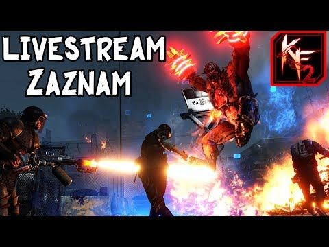 Killing Floor 2 - Steam nám říká update ?? LiveStream záznam [2. 3. 2018]