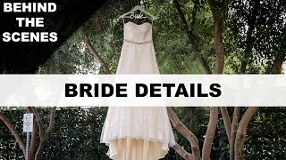 How To Photograph A Wedding - How To Shoot Bride Details