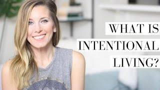 How to Live a More Intentional Life | Slow Living & Intention Setting