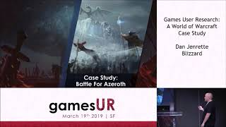 Games User Research: A World of Warcraft Case Study