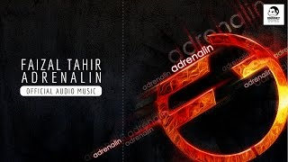 FAIZAL TAHIR - Adrenalin (Official Audio Music)
