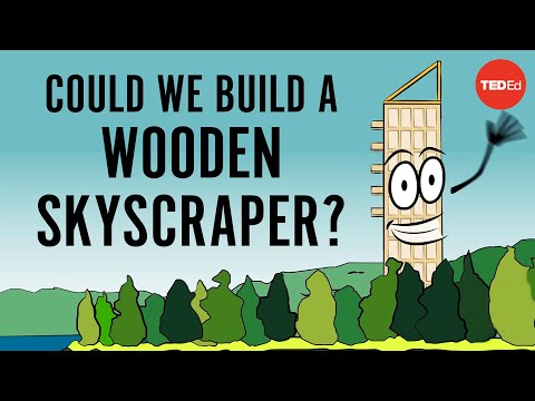 Are Wooden Skyscrapers Possible?