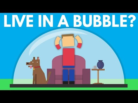 Could You Live In A Bubble?