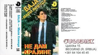 Baja Mali Knindza - Ne dam krajine - (Audio 1991)