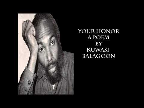 Your Honor by Kuwasi Balagoon