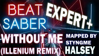 Without Me (ILLENIUM Remix) - Halsey | Expert+