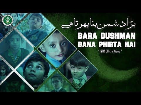 Bara Dushman Bana Phirta Hai   Azaan Ali   ISPR Songs