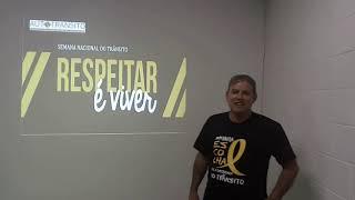 Semana Nacional de Trânsito - Prof. Lourival Nunes
