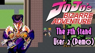 The 7th Stand User 2: Fate is Unbreakable Demo (Jojo's Bizarre Adventure)