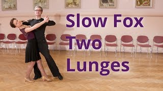 Slow Fox Dance Routine with Same Foot Lunge and Right Lunge