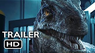 Jurassic World 2: Fallen Kingdom Official Trailer #3 (2018) Chris Pratt Action Movie HD