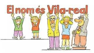 preview picture of video 'El nom és Vila-real'